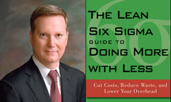 Author Mark George and cover The Lean   Six Sigma Guide to Doing More with Less